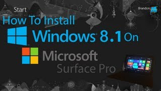 How To Install Windows 8.1 (Blue) On Microsoft Surface Pro.