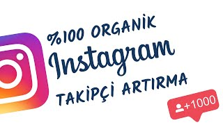 Yüzde Yüz Organik Instagram Takipçi Artırma 2020