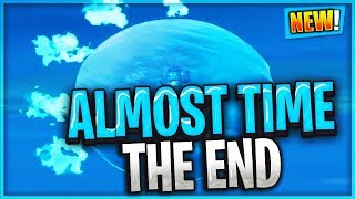 ITS ALMOST TIME FOR THE END OF FORTNITE AS WE KNOW IT!