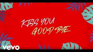 Flo Chase - Kiss You Goodbye (Lyric)