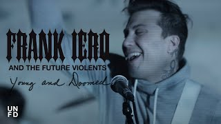 Скачать Frank Iero And The Future Violents Young And Doomed Official Music Video
