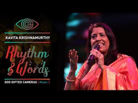 | Dheeme Dheeme Gaoon | | Kavita Krishnamurthy | | Rhythm & Words | | God Gifted Cameras |