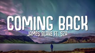 James Blake - Coming Back () ft. SZA