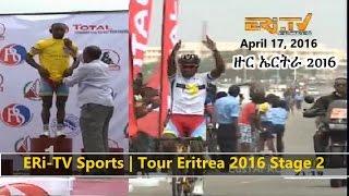Eritrea ERi-TV Sports News | Tour Eritrea 2016 Stage 2 (April 17, 2016)