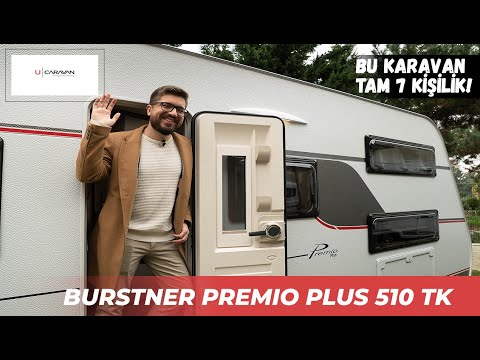 Bürstner Premio Plus 510 TK   U CARAVAN   KARAVAN TANITIMI