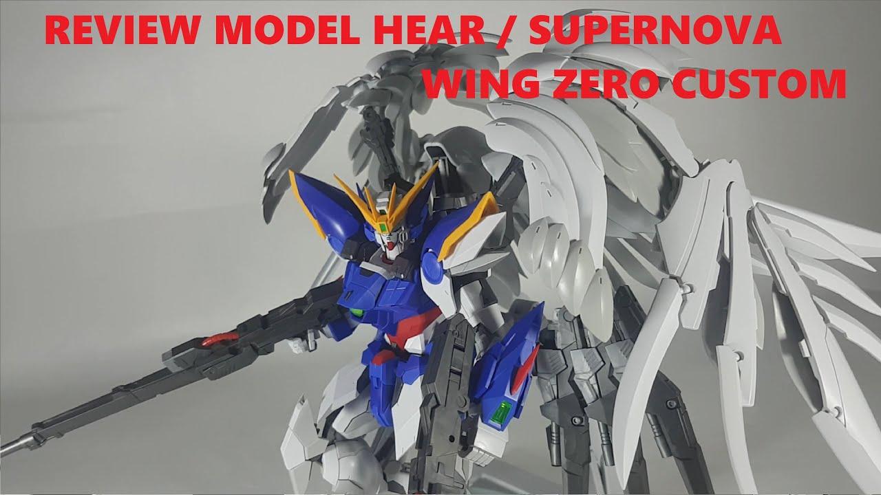 20 review model heart  supernova wing zero custom