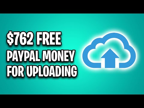 Earn $762 IN FREE PAYPAL MONEY Uploading Files [Make Money Online]