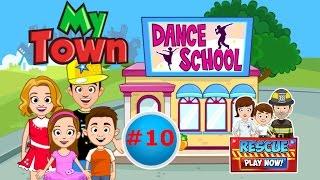 Мой Город - My town - #10 Школа Танцев - Dance School. Обучающее видео для детей, игра как мультик,.
