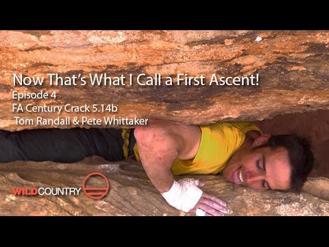 Now That's What I Call a First Ascent - EP4 - Century Crack 5.14b Pete Whittaker & Tom Randall