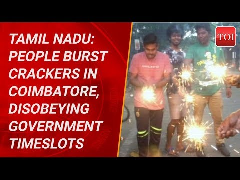 Tamil Nadu: People burst crackers in Coimbatore, disobeying government timeslots