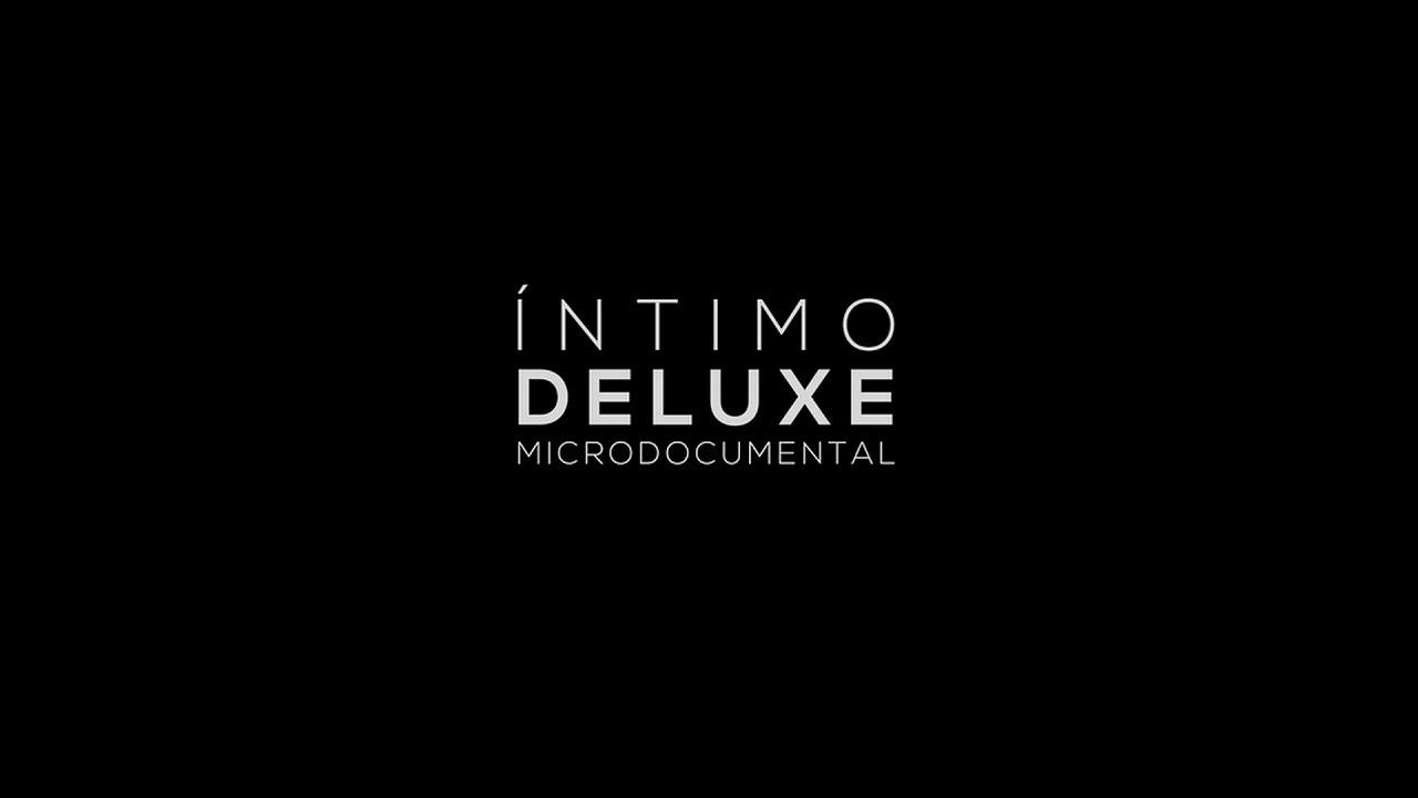 La Skandalosa Tripulación - Íntimo Deluxe (Microdocumental)