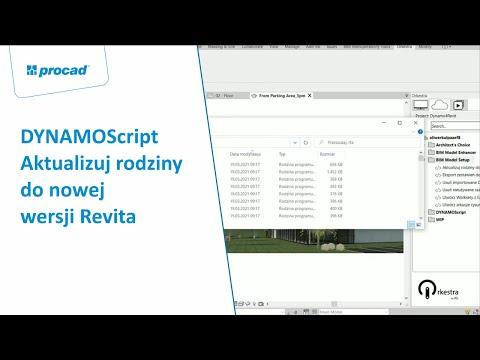 DYNAMOScript - Aktualizuj rodziny do nowej wersji Revita