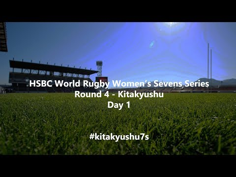 HSBC Women's World Rugby Sevens Series 2019 - Kitakyushu Day 1
