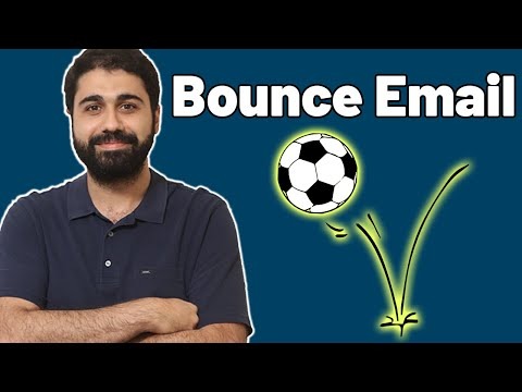 What is Bounce emails? Bounce handling? Bounce email types? How to decrease Bounce rates?