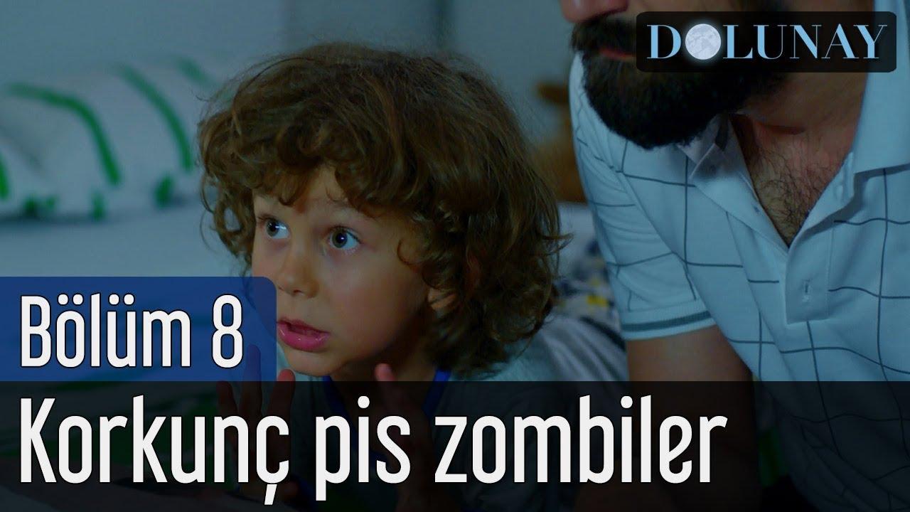 Dolunay 8. Bölüm - Korkunç Pis Zombiler