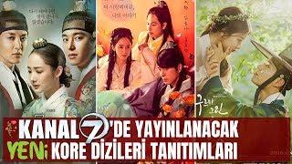 Kanal 7'de Yayınlanacak YENİ KORE Dizileri | Kasım 2018