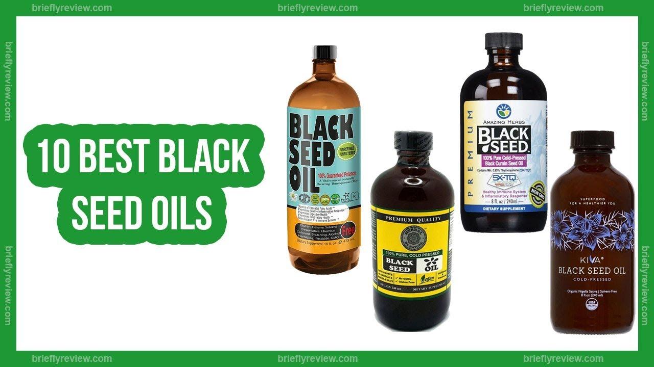 10 Best Black Seed Oils Reviews 2018