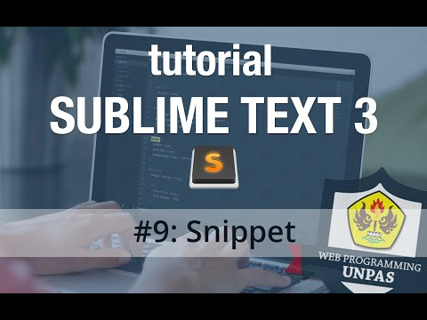Tutorial Sublime Text 3 - #9 Snippet
