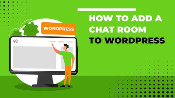 How to Add a Chat room to WordPress