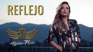 Reflejo - Yeimy (Gelo Arango) La Reina del Flow Cancion oficial - Letra Caracol TV