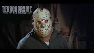 Terrordrome: Rise of The Boogeyman Story of Classic Jason Voorhees