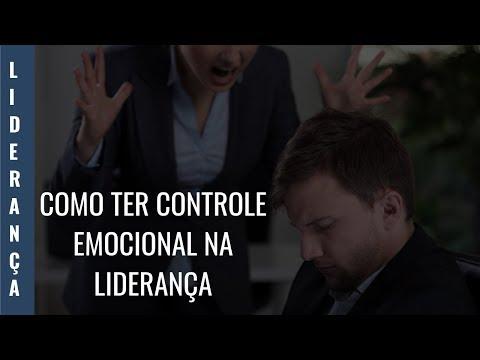 COMO TER CONTROLE EMOCIONAL NA LIDERANÇA