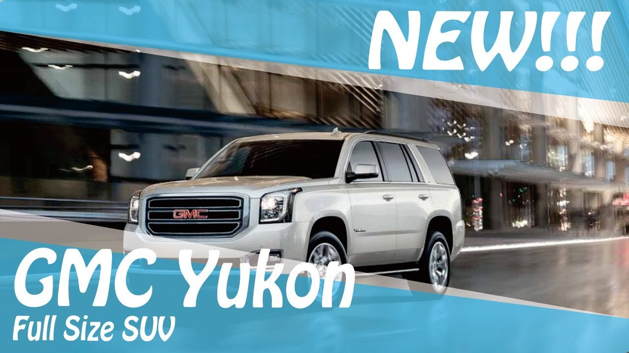 New 2018 Gmc Yukon Full Size Suv Youtube