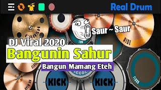 DJ Bangunin Sahur    Viral Tiktok 2020    Real Drum Cover