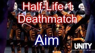 Скачать Half Life 1 Deathmatch Aim Link 2016