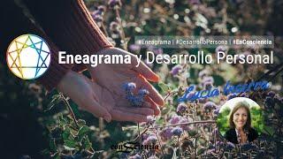 El Eneagrama y el Desarrollo Personal | Lucia Inserra | Conciencia en Acción