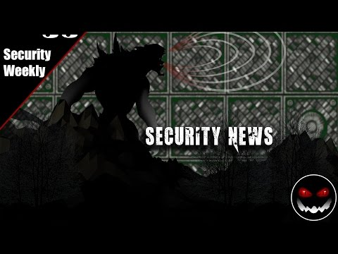 Security Weekly #469 - Security News