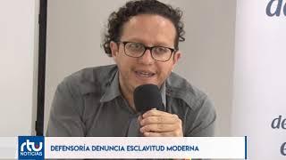 Defensoría del Pueblo denunció casos de supuesta esclavitud en empresas nacionales