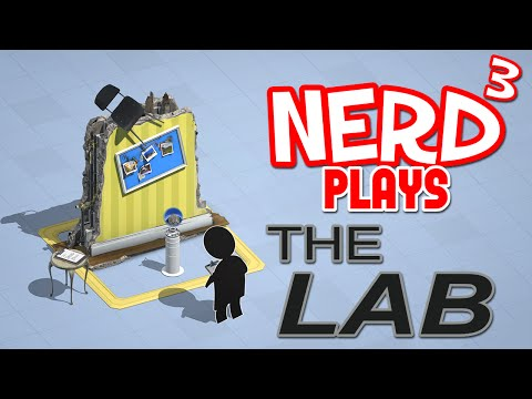 Nerd³ Plays... The Lab - VR Science