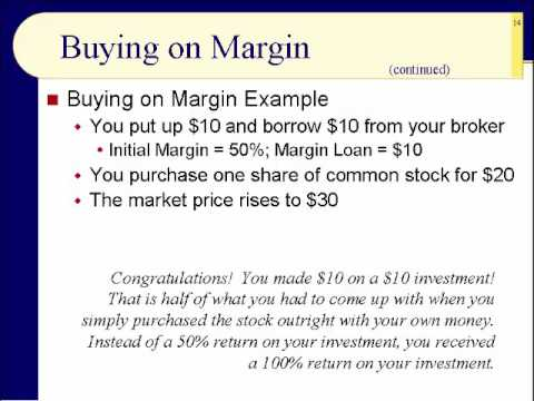 BUS123 Chapter 02 - Buying on Margin and Margin Accounts - Slides 9 to 24