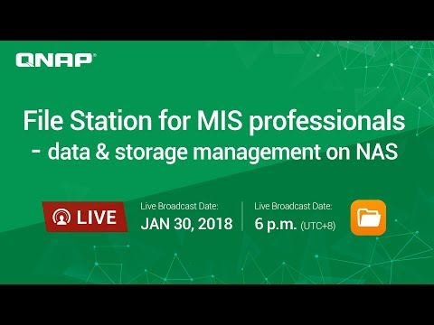 File Station for MIS professionals - data & storage management on NAS