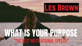 ✅ Les Brown | Motivational Speech | Personal Development