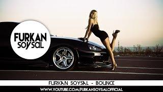 Смотреть клип Furkan Soysal - Bounce