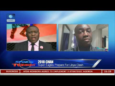 Super Eagles Prepare For Libya Clash | Sports Tonight |