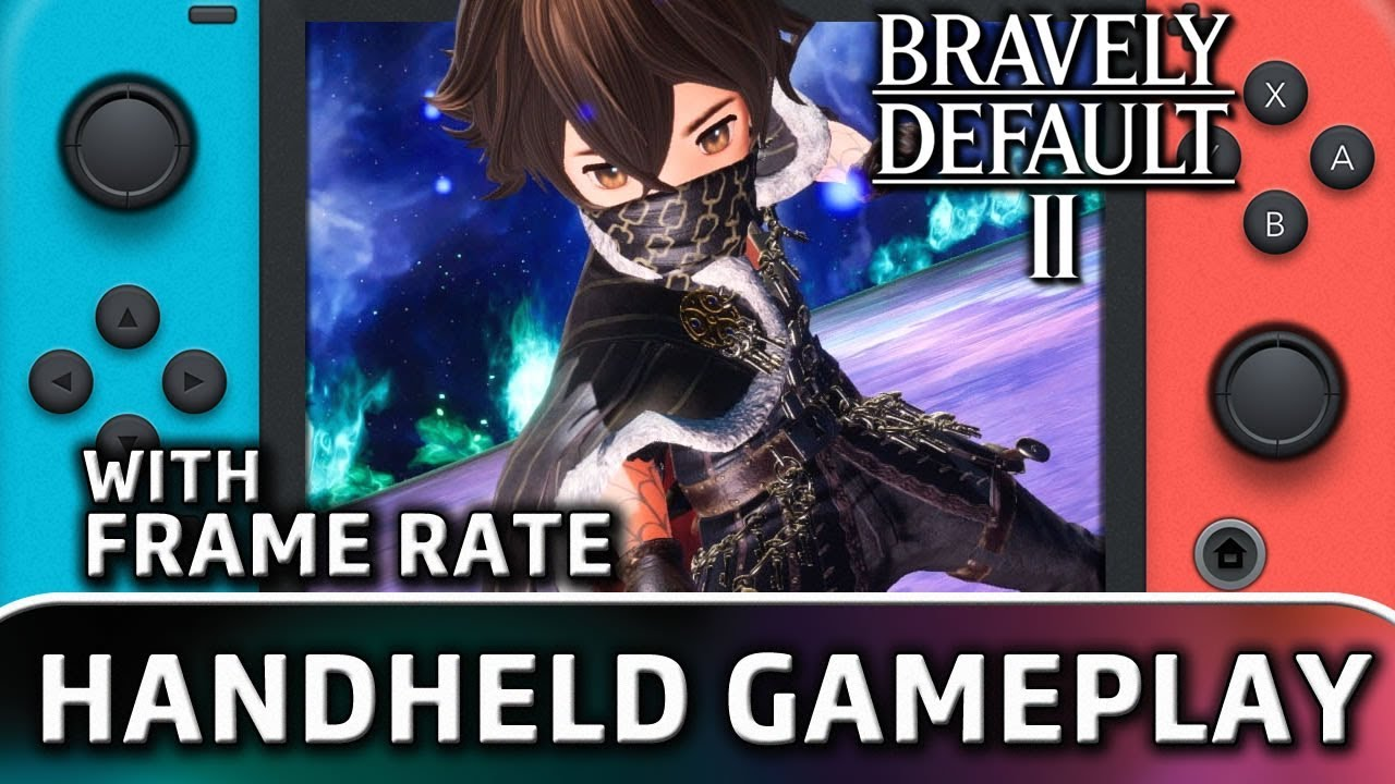 Bravely Default II | Handheld Gameplay With Frame Rate