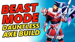BÊTE de MODE Dauntless Axe de construction | Dauntless Hache Conseils