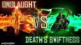 (HD) ONSLAUGHT VS DEATH'S SWIFTNESS