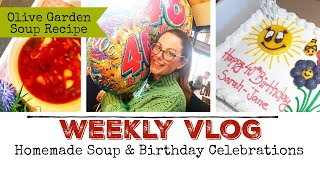 WEEKLY VLOG | Surprise Birthday Plans & Celebrations | Olive Garden Homemade Soup