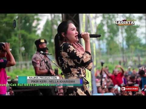 Pikir Keri - Nella Kharisma - Lagista Live Wonosobo 2018