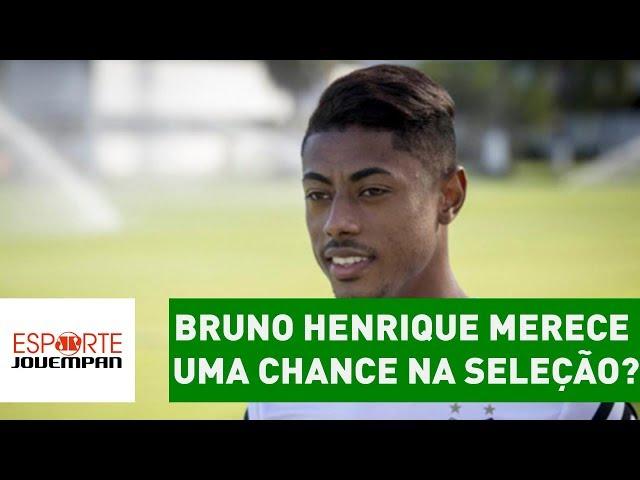 Bruno Henrique merece uma chance na Seleção?