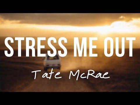 Stress Me Out || Tate McRae Lyrics