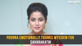 Poorna thanks Mysskin for Savara Kaththi