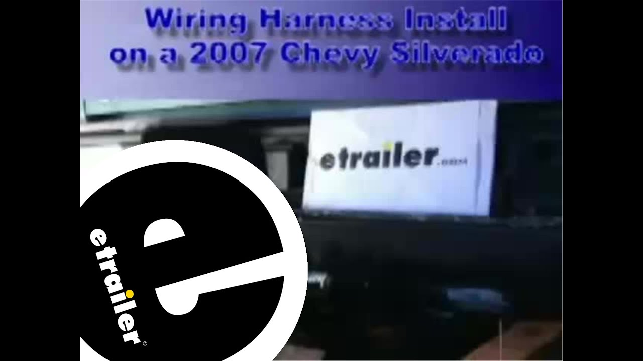 hight resolution of trailer wiring harness installation 2007 chevrolet silverado etrailer com