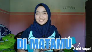 Di matamu - cover by adel angel kentrung version