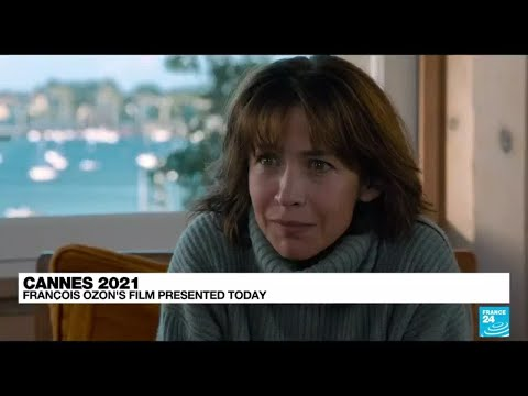 François Ozon's film with actress Sophie Marceau presented today in Cannes • FRANCE 24