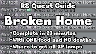 RS: Broken Home (Completed In 23 Minutes; All Challenges; All Chests/XP Lamps) Guide - RuneScape
